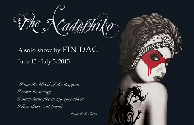 """The Nadeshiko"" - A solo show by Fin DAC @ CAVE Gallery"