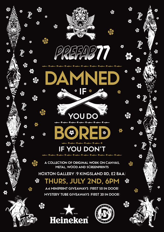PreFab77 Damned If You Do, Bored If You Don't @ Hoxton Gallery, London - preview @ beautiful.bizarre