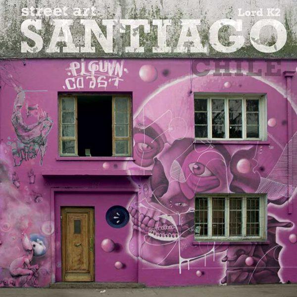 Street_Art_Santiago_Lord_K2
