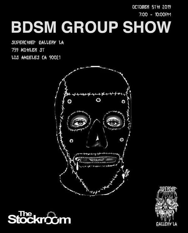 BDSM Group Art Show at Superchief Gallery LA