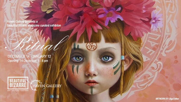Beautiful Bizarre curated exhibition 'Ritual' at Haven Gallery